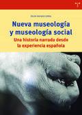 Nueva museología y museología social. Una historia narrada desde - Navajas, Oscar