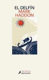 El delfín - Haddon, Mark