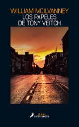 Los papeles de Tony Veitch - Mcilvanney, William
