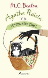Agatha Raisin y el veterinario cruel - Beaton, M. C.
