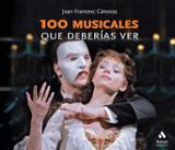 100 musicales que deberías ver - Cánovas, Joan Francesc