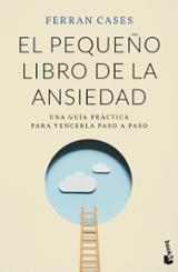 El pequeño libro de la ansiedad - Cases, Ferran