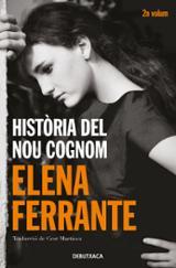 Història del nou cognom. Dos amigues, vol.2 - Ferrante, Elena