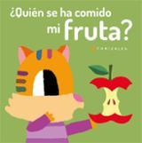 ¿Quién se ha comido mi fruta?