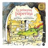 La princesa Paperina - Munsch, Robert
