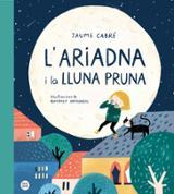 L´Ariadna i la lluna Pruna - Armengol, Queralt