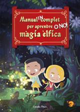 Manual incomplet per aprendre o no! màgia èlfica - AAVV