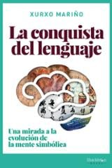 La conquista del lenguaje - Mariño, Xurxo