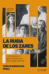 La rusia de los zares - Buenacasa Pérez, Carles