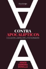 Contra apocalípticos - Zamora Bonilla, Jesus