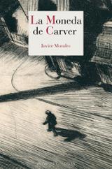 La moneda de Carver - Morales, Javier