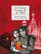 El último verano de la URSS - Arjona, Pedro
