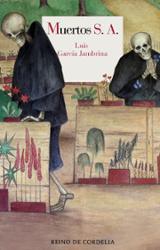 Muertos, S. A. - García Jambrina, Luis