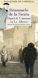 Brianzuelo de la Sierra. Miguel de Unamuno en La Alberca