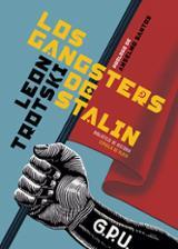 Los gangsters de Stalin - Trotski, León