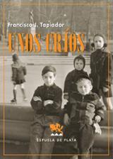 Unos críos - Tapiador, Francisco J.