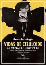 Vidas de celuloide - Arciniega, Rosa