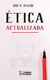 Ética actualizada - Ayllón, José Ramón