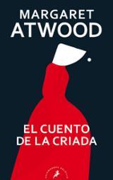 El cuento de la criada - Atwood, Margaret