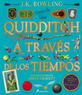 Quidditch a través de los tiempos (ed. ilustrada)