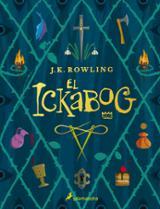 El Ickabog - Rowling, J.K.