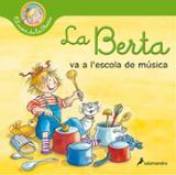 La Berta va a l´escola de música