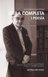 Obra completa 1 Poesia - Montejo, Eugenio