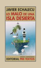 Lo malo de una isla desierta - Echalecu, Javier