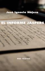 El informe Jaspers - Nájera, José Ignacio