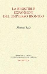 La resistible expansión del universo irónico - Saiz, Manuel