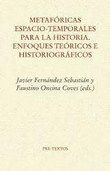 Metafóricas espacio-temporales para la historia - Fernández Sebastian, Javier