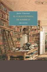 El coleccionista de sombras - Vásconez, Javier