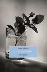 La última rosa - Montiel, Jesús