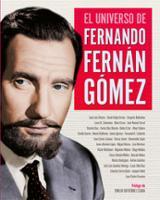 El universo de Fernando Fernán Gómez - AAVV