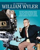 El universo de William Wyler - Arribas, Victor