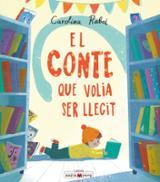 El conte que volia ser llegit - Rabei, Carolina (illust.)