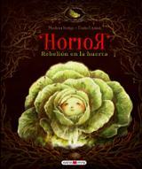 Horror, la rebelión en la huerta - Dziubak, Emilia