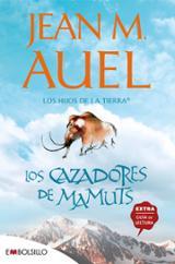 Los cazadores de mamuts - Auel, Jean M.