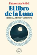 El libro de la luna - Kebe, Fatoumata