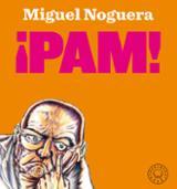 ¡Pam! - Noguera, Miguel