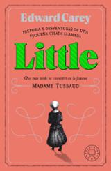 Little. Historia y desventuras de una pequeña criada - Carey, Edward