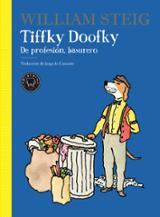 Tiffky Doofky. De profesión, basurero