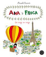 Ana y Froga, Tomo 5. De viaje en viaje