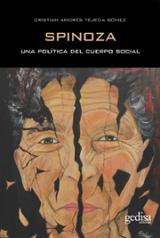 Spinoza. Una política del cuerpo social - Tejeda Gómez, Cristian Andrés
