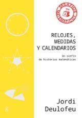 Relojes, medidas y calendarios - Deulofeu, Jordi