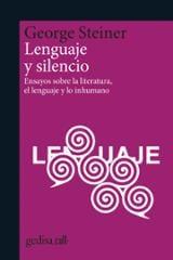 Lenguaje y silencio - Steiner, George