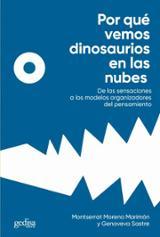 Por qué vemos dinosaurios en las nubes - Moreno Marimón, Montserrat