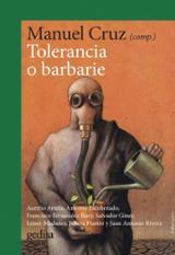 Tolerancia o barbarie - Cruz, Manuel (Coord.)