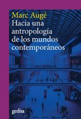 Hacia una antropología de los mundo contemporáneos