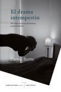 El drama intempestiu - Batlle, Carles